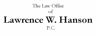 The Law Office of Lawrence W. Hanson, P.C.